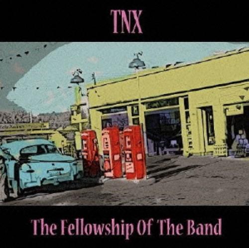 【中古】The Fellowship of the band/TNX