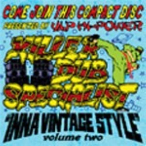 【中古】KILLER DUB SPECIALIST−inna Vintage Style vol.02−/V.I.P Hi Power Sound