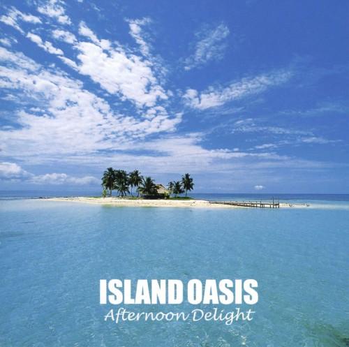 【中古】ISLAND OASIS Afternoon Delight/オムニバス
