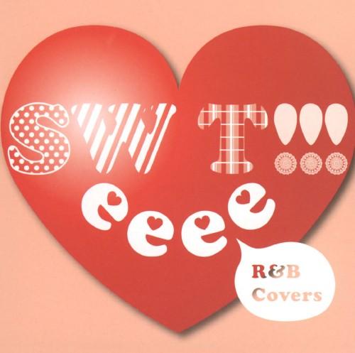 【中古】SWeeeeT!!!〜R&B Covers〜/オムニバス