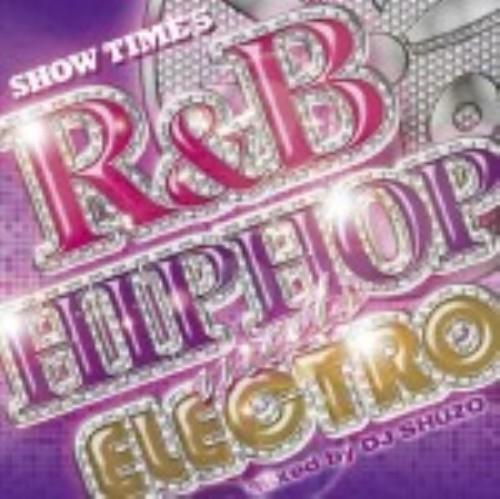 【中古】SHOW TIME 5〜R&B/HIPHOP meets ELECTRO〜/オムニバス