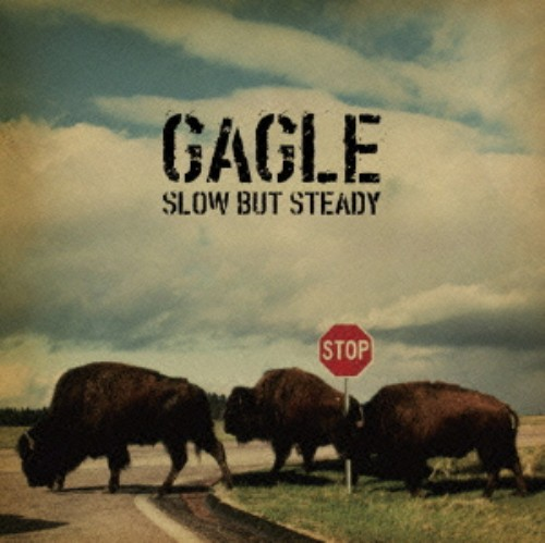 【中古】Slow But Steady/GAGLE