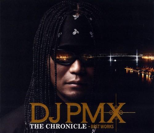 【中古】DJ PMX THE CHRONICLE Best Works(DVD付)/DJ PMX
