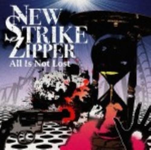 【中古】All Is Not Lost/NEW STRIKE ZIPPER