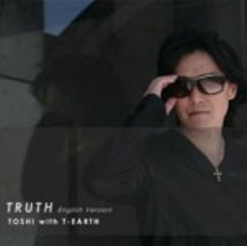 【中古】TRUTH/TOSHI with T−EARTH