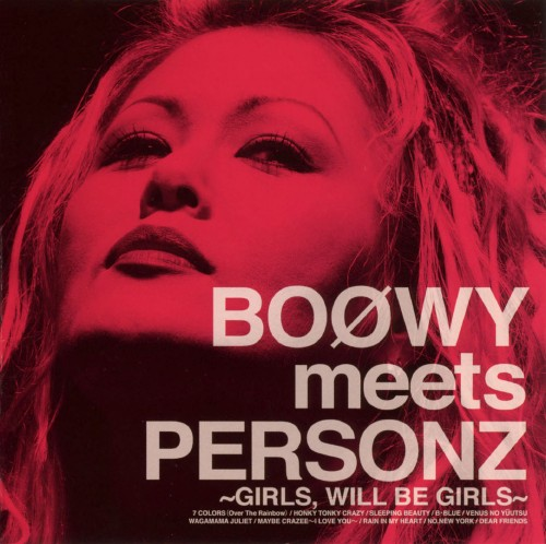 【中古】BOOWY meets PERSONZ 〜GIRLS WILL BE GIRLS〜/PERSONZ