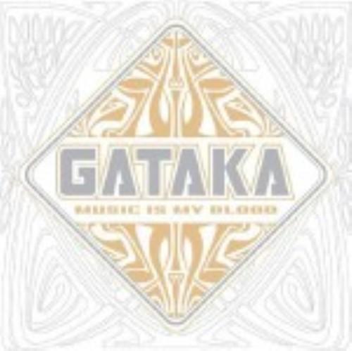 【中古】Music is my blood/GATAKA