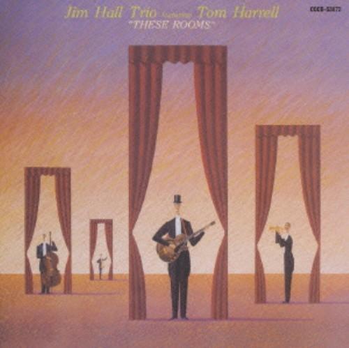 【中古】ジーズ・ルームス(初回生産限定盤)/ジム・ホール・トリオ feat.トム・ハレル