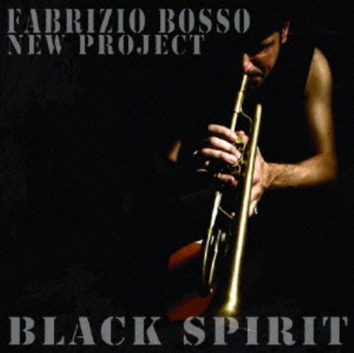 【中古】Black Spirits〜Freddie Hubbardに捧げる/ファブリッツィオ・ボッソ・ニュー・プロジェクト
