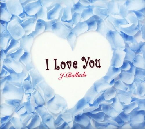 【中古】I Love You J−Ballads/オムニバス
