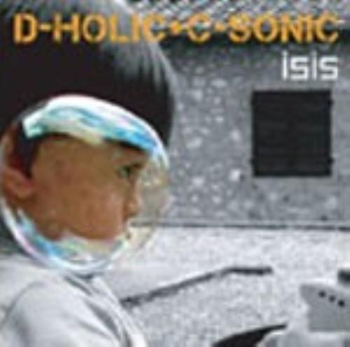 【中古】D−HOLIC+C−SONIC/isis