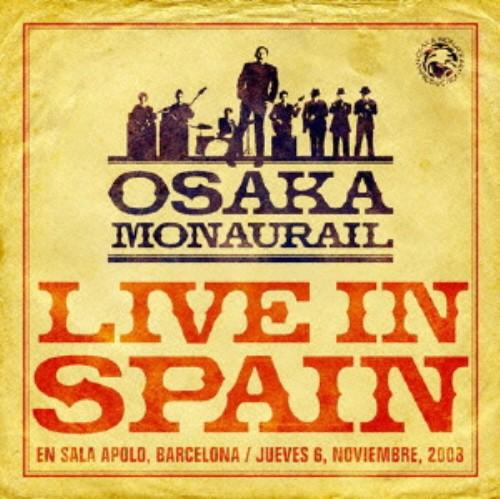 【中古】Live In Spain(DVD付)/オーサカ=モノレール