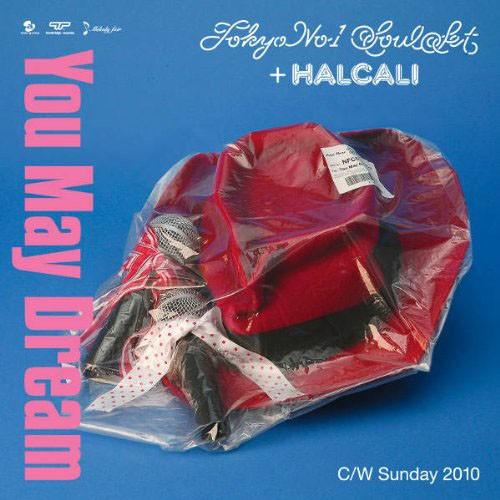 【中古】You May Dream/TOKYO No.1 SOUL SET + HALCALI