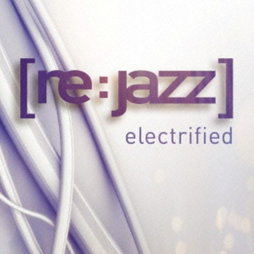 【中古】electrified/re:jazz