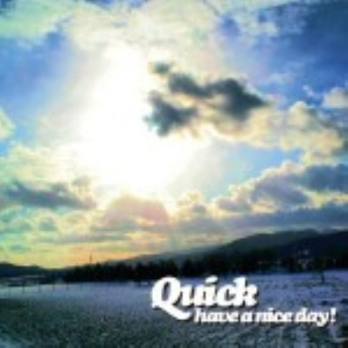【中古】have a nice day!/Quick
