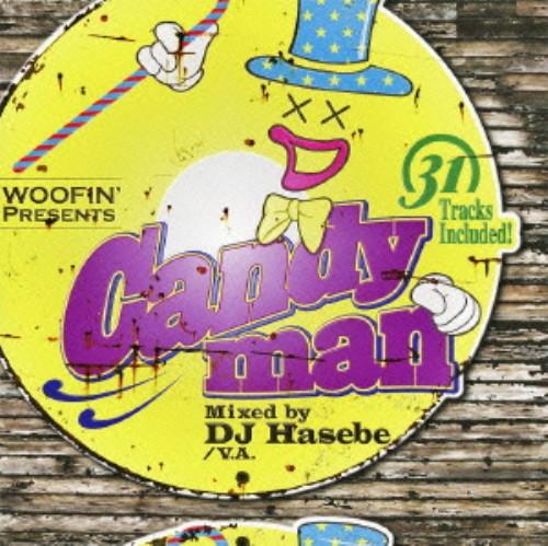 【中古】Woofin Presents CANDYMAN Mixed by DJ HASEBE/DJ HASEBE