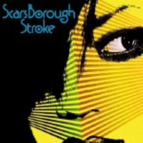 【中古】Stroke/Scars Borough