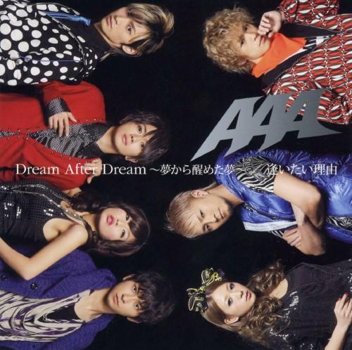 【中古】Dream After Dream〜夢から醒めた夢〜/逢いたい理由/AAA