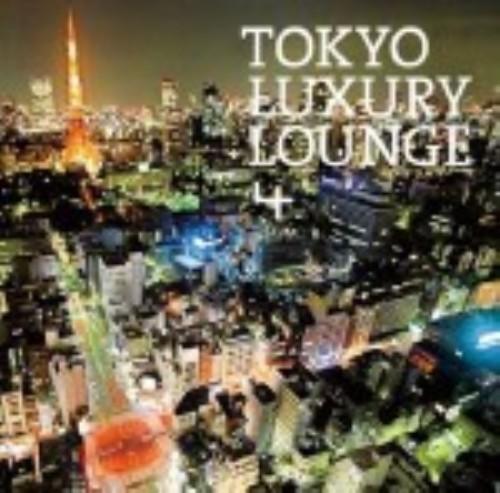 【中古】TOKYO LUXURY LOUNGE 4/オムニバス