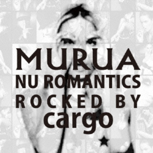 【中古】MURUA:nu romantics−rocked by cargo/オムニバス