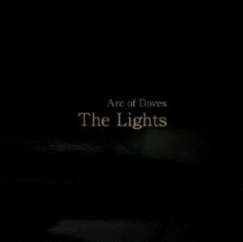【中古】The Lights/Arc of Doves