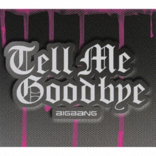 【中古】Tell Me Goodbye(初回限定盤)(DVD付)/BIGBANG