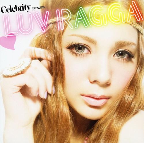 【中古】LUV RAGGA Celebrity present/オムニバス