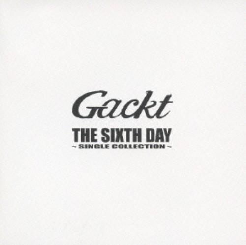 【中古】THE SIXTH DAY SINGLE COLLECTION/Gackt