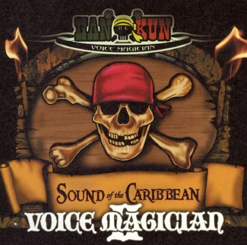 【中古】VOICE MAGICIANII〜SOUND of the CARIBBEAN〜/HAN−KUN