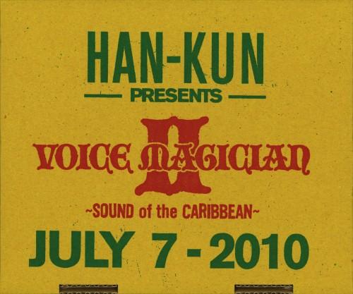 【中古】VOICE MAGICIANII〜SOUND of the CARIBBEAN〜(完全生産限定盤)/HAN−KUN