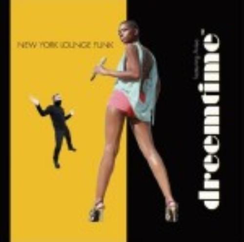 【中古】NEW YORK LOUNGE FUNK/ドリームタイム