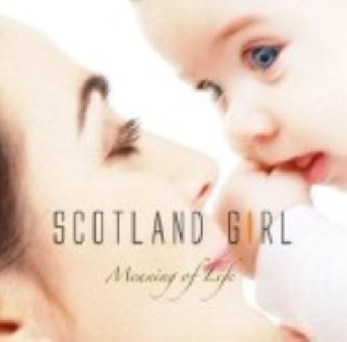 【中古】Meaning of Life/SCOTLAND GIRL