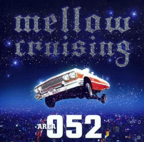 【中古】Mellow Crusing 〜Area 052〜/オムニバス