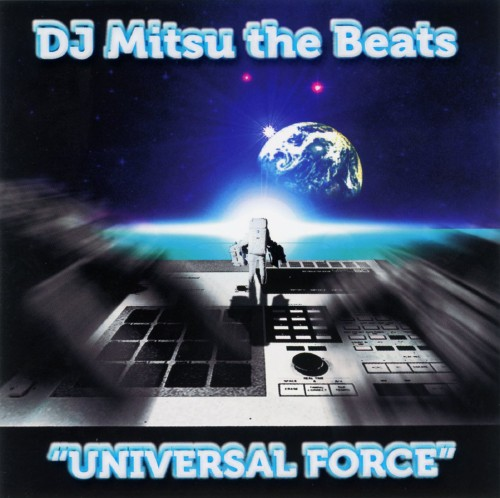 【中古】UNIVERSAL FORCE/DJ MITSU THE BEATS