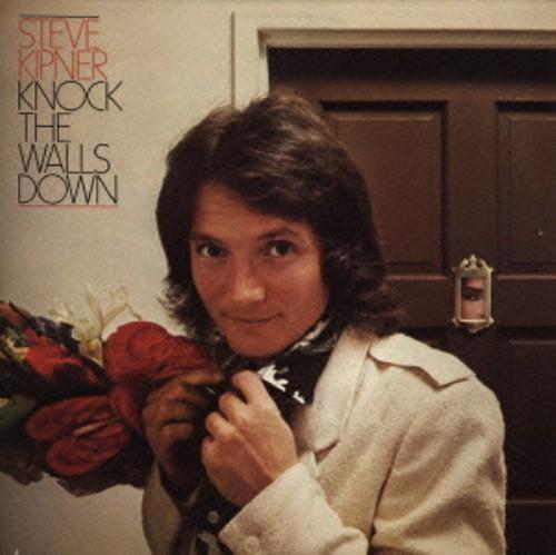 【中古】ノック・ザ・ウォールズ・ダウン+2(初回生産限定盤)/スティーヴ・キプナー