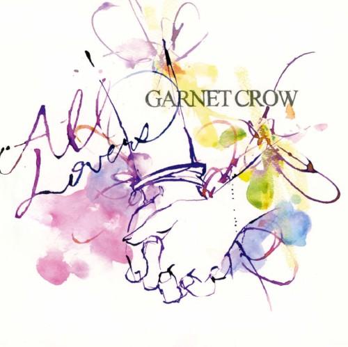 【中古】All Lovers/GARNET CROW