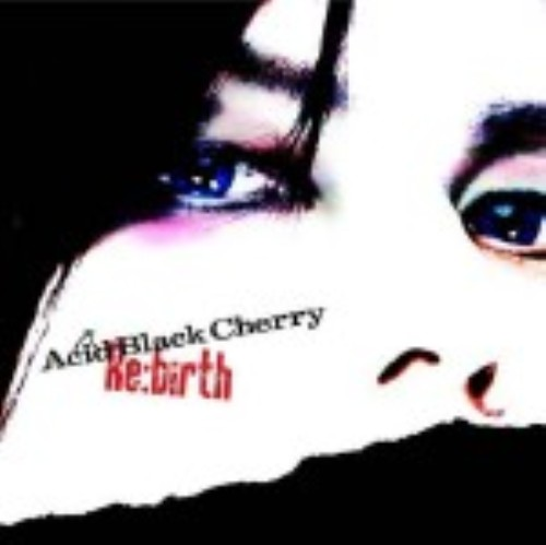 【中古】Re:birth(初回生産限定)(DVD付)/Acid Black Cherry