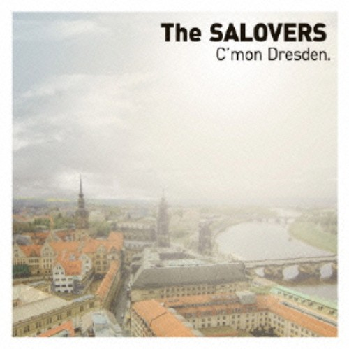 【中古】C'mon Dresden./SALOVERS