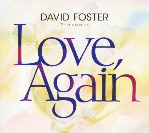 【中古】LOVE、Again〜DAVID FOSTER Presents〜/デイヴィッド・フォスター