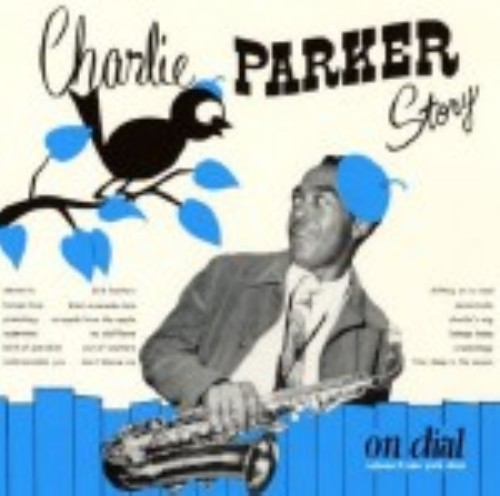 【中古】チャーリー・パーカー・ストーリー・オン・ダイアル Vol.2/チャーリー・パーカー