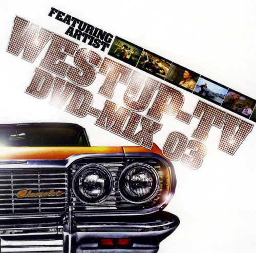 【中古】Westup−TV DVD−MIX 03 mixed by DJ T!GHT(DVD付)/オムニバス