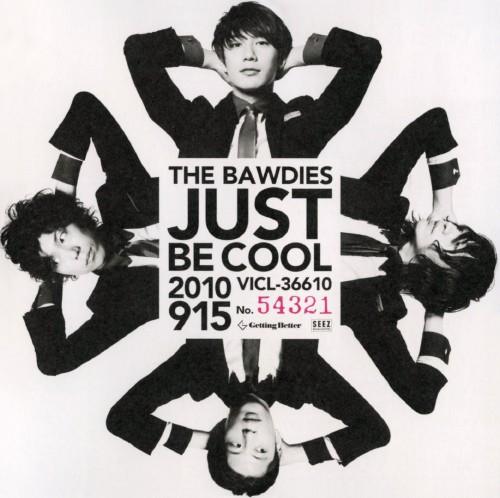 【中古】JUST BE COOL/THE BAWDIES