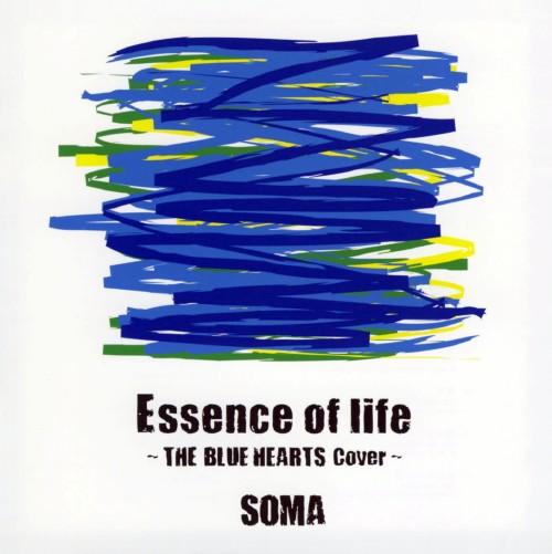 【中古】Essence of life THE BLUE HEARTS Cover/Soma