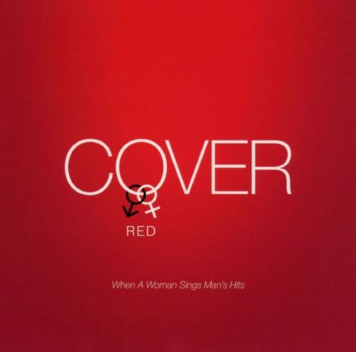 【中古】COVER RED 女が男を歌うとき/オムニバス