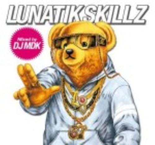 【中古】LUNATIK SKILLZ mixed by DJ MDK/LUNA