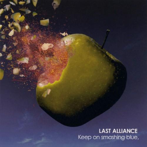 【中古】Keep on smashing blue,(初回限定盤)(DVD付)/LAST ALLIANCE