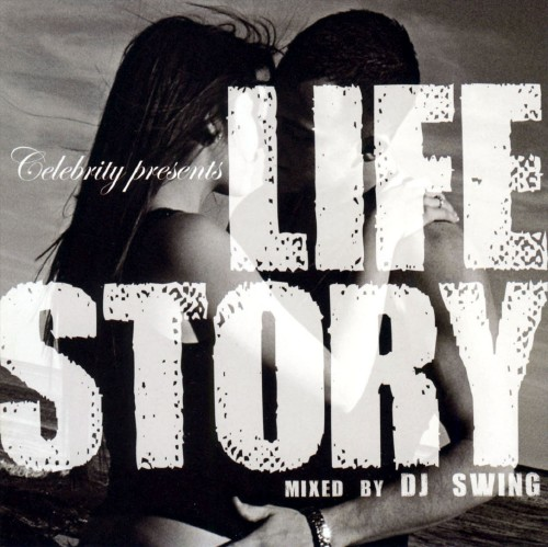 【中古】Celebrity presents LIFE STORY/DJ Swing