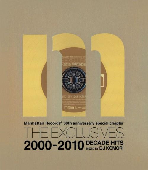 【中古】Manhattan Records THE EXCLUSIVES DECADE HITS 2000−2010 mixed by DJ Komori/オムニバス