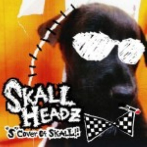【中古】S Cover Of SKALL!!−Special Cover Edition−/SKALL HEADZ