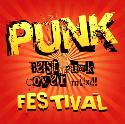【中古】PUNK FESTIVAL BEST PUNK COVER MIX/オムニバス